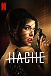 Hache Season 1 (2019) อำนาจเถื่อน ปี 1 ดูซีรี่ย์ฝรั่งมาใหม่แนะนำ 2021