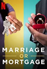 ดูซีรี่ย์ฝรั่ง Marriage or Mortage (2021) รักต้องเลือก: บ้านหรือแต่ง [Netflix]