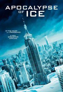 ดูหนัง Apocalypse Of Ice (2020) นาทีระทึก..วันสิ้นโลก