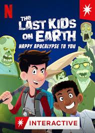 สี่ซ่าท้าซอมบี้: สุขสันต์วันหลังโลกแตก (2021) The Last Kids on Earth: Happy Apocalypse to You