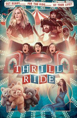 ดูหนังออนไลน์ Thrill Ride (2016) HD เต็มเรื่อง