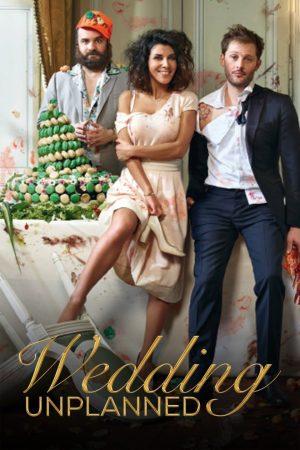 ดูหนังฝรั่ง Wedding Unplanned (2017) พากย์ไทย
