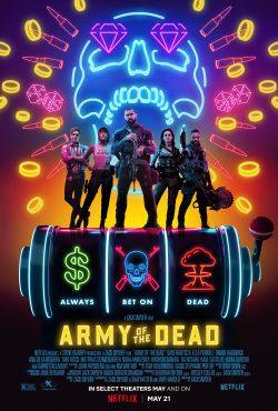 ดูหนังใหม่ Army of the Dead (2021) แผลปล้นซอมบี้เดือด เต็มเรื่อง