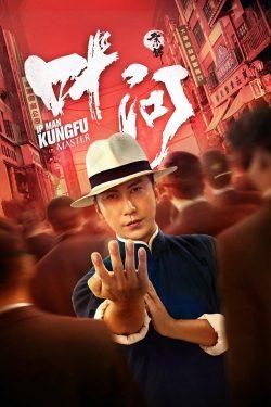 ดูหนัง Ip Man Kung Fu Master (2019)