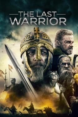 ดูหนัง The Last Warrior (2018) ตำนานนักรบดาบวิเศษ