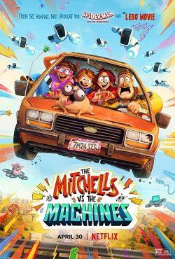 ดูการ์ตูน The Mitchells vs. the Machines (2021) บ้านมิตเชลล์ปะทะจักรกล เต็มเรื่อง