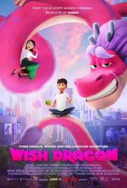 ดูหนังใหม่ Wish Dragon (2021) มังกรอธิษฐาน